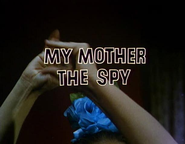 MY MOTHER SPY - TITLE.jpg