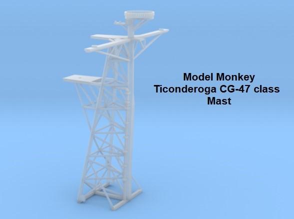 Model Monkey 1-350 Ticonderoga CG-47 class Mast.jpg